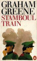 Stamboul Train + Graham Greene